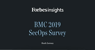 Forbes Insights BMC 2019 SecOps Survey