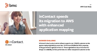 InContact speeds migration to AWS with enhanced application mapping